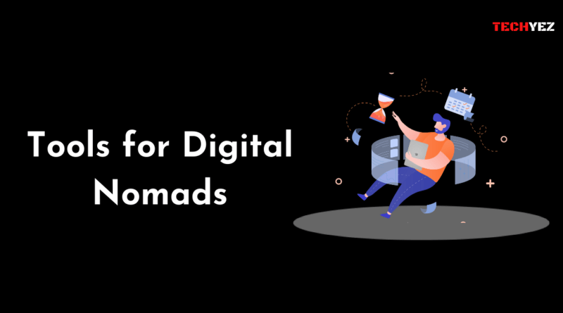 Tools for Digital Nomads